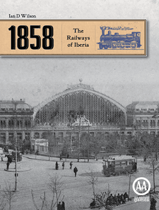 1858: The Railways of Iberia