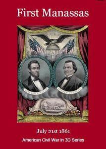 1861: First Manassas