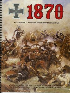 1870: Grand Tactical Rules for the Franco-Prussian War