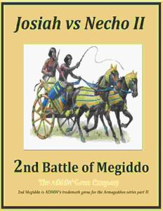 2nd Megiddo: King Josiah vs. Pharaoh Necho II