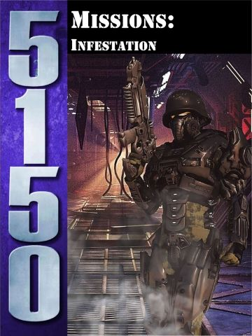 5150: Missions – Infestation