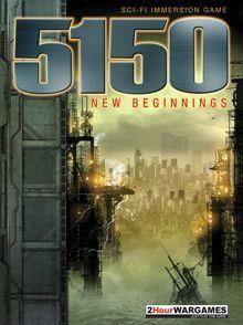 5150: New Beginnings