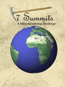 7 Summits:  A Mountaineering Challenge
