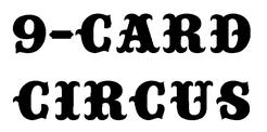 9-Card Circus