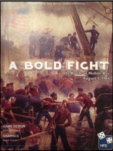 A Bold Fight: The Battle of Mobile Bay