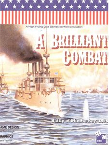 A Brilliant Combat: The Battle of Manila Bay