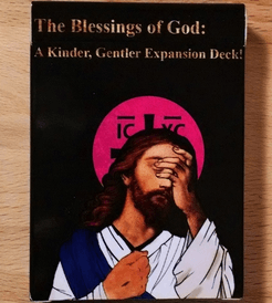 A Game for Good Christians: The Blessings of God – A Kinder, Gentler Expansion Deck!