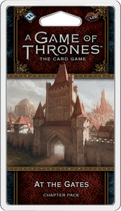 A Game of Thrones: The Card Game (Second Edition) – At the Gates
