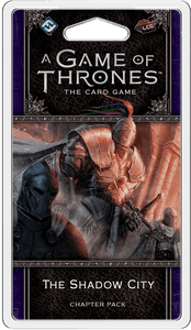 A Game of Thrones: The Card Game (Second Edition) – The Shadow City