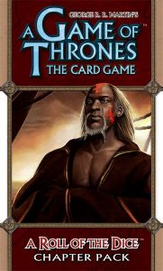 A Game of Thrones: The Card Game – A Roll of the Dice