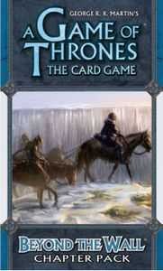 A Game of Thrones: The Card Game – Beyond the Wall