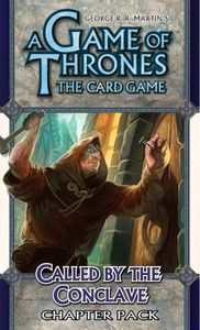 A Game of Thrones: The Card Game – Called by the Conclave