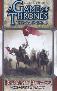 A Game of Thrones: The Card Game – Dreadfort Betrayal