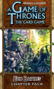A Game of Thrones: The Card Game – Epic Battles