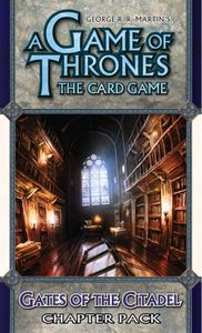 A Game of Thrones: The Card Game – Gates of the Citadel