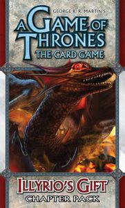 A Game of Thrones: The Card Game – Illyrio's Gift
