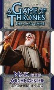 A Game of Thrones: The Card Game – Mask of the Archmaester