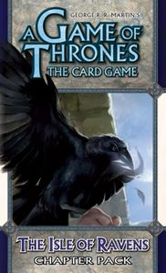A Game of Thrones: The Card Game – The Isle of Ravens