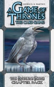 A Game of Thrones: The Card Game – The Raven's Song