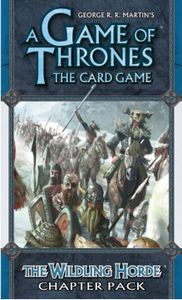 A Game of Thrones: The Card Game – The Wildling Horde