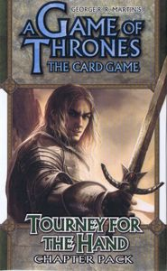 A Game of Thrones: The Card Game – Tourney for the Hand