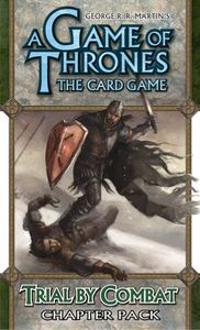 A Game of Thrones: The Card Game – Trial by Combat