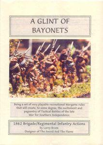 A Glint of Bayonets