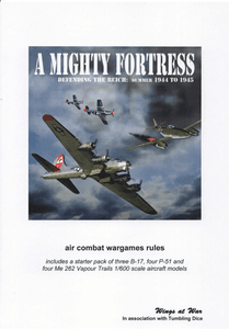 A Mighty Fortress: Defending the Reich Summer 1944 to 1945