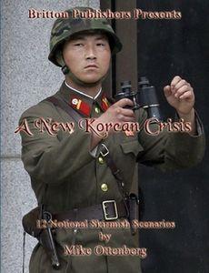 A New Korean Crisis: 12 Notional Skirmish Scenarios