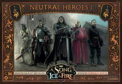 A Song of Ice & Fire: Tabletop Miniatures Game – Neutral Heroes I