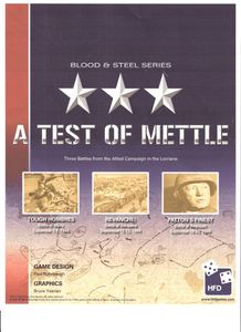 A Test of Mettle: Three Battles of the Lorraine Campaign, September 1944