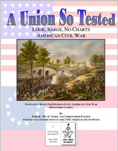 A Union So Tested:  Look, Sarge, No Charts American Civil War