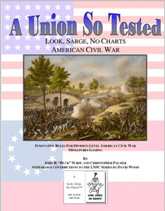 A Union So Tested:  Look, Sarge, No Charts – American Civil War