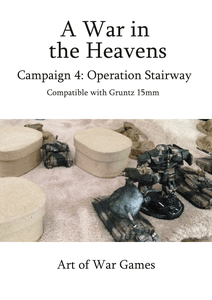 A War in the Heavens: Campaign 4 – Operation Stairway