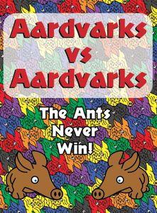 Aardvarks vs Aardvarks
