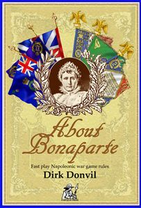 About Bonaparte: Fast Play Napoleonic War Game Rules