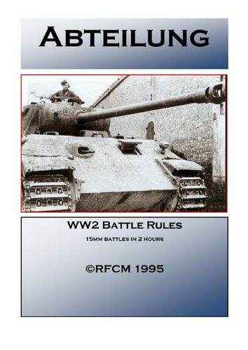 Abteilung: WW2 Battle Rules for 15mm Figures and Models