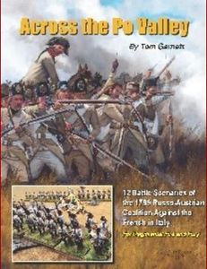 Across the Po Valley: Wargaming the Late French Revolutionary War