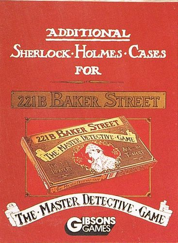 Additional Sherlock Holmes Cases for 221B Baker Street, The Master Detective Game
