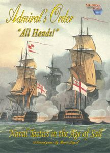 Admiral's Order: Naval Tactics in the Age of Sail – All Hands!