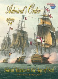 Admiral's Order: Naval Tactics in the Age of Sail – Edition 74