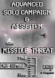 Advanced Solo Campaign & A.I.System: For Missile Threat