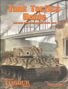 Advanced Tobruk System: Tank Tactics Guide – Includes Complete Armor Basic Game