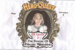 Adventure 7: The Rescue of Princess Millandriell (fan expansion to HeroQuest)