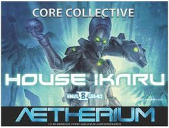 Aetherium: House Ikaru Core Collective
