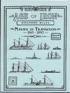 Age of Iron Expansion Rules: Navies in Transition 1865-1890