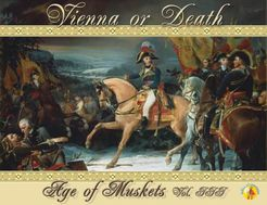 Age of Muskets Volume III: Vienna or Death
