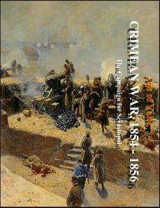 Age of Valor: Crimean War 1854 - 1856