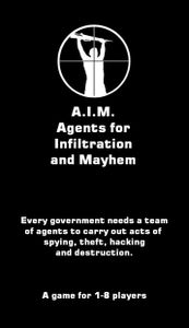 A.I.M. Agents for Infiltration and Mayhem