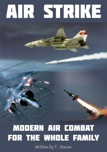 Air Strike: Modern Air Combat for the Whole Family